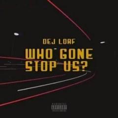 Go DeJ Go Vol. 1 BY DeJ Loaf
